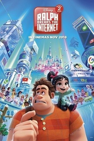 RALPH BREAKS THE INTERNET : WRECK-IT RALPH 2