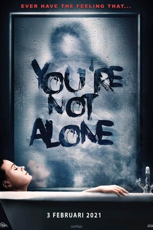 YOU`RE NOT ALONE